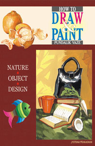 How To Draw And Paint(Nature,Object, Design)