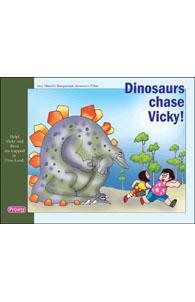 Dinosaurs Chase Vicky