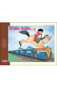Train, Train....