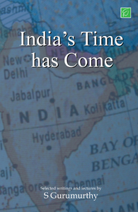 India's Time Has Come