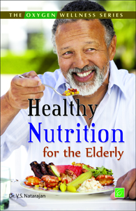 Healthy Nutrition for the Elderly