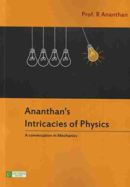 Ananthan's Intricacies of Physics