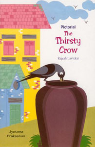 Pictorial-The Thirsty Crow - Pictorial