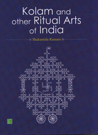 Kolam and other Ritual Arts of India